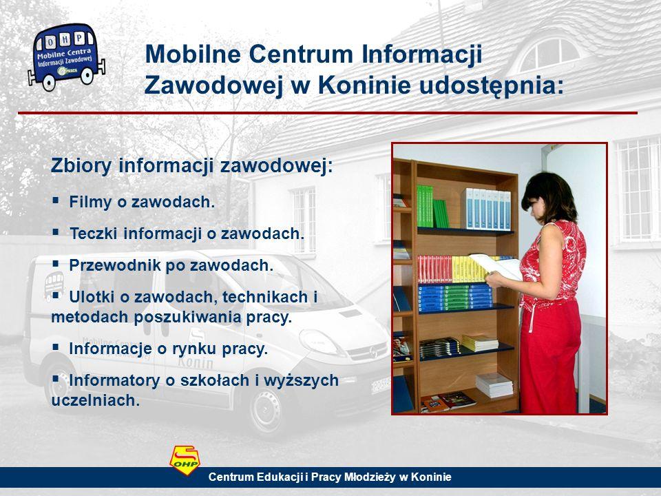 Mobilne Centrum Informacji Zawodowej w Koninie udostępnia: Zbiory informacji zawodowej: Filmy o zawodach.