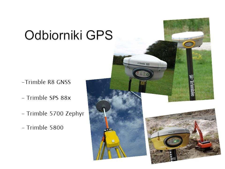 - Trimble TSC2 - Trimble CU - Trimble ACU