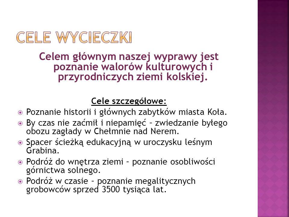 Obiad w Domu Górnika w Kłodawie Godzina 17.30 – 18.00 Przejazd z Kłodawy do Wietrzychowic Odległość 25 kilometrów