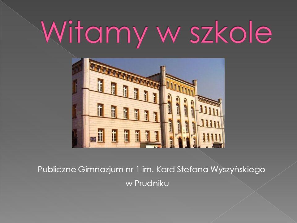 Publiczne Gimnazjum nr 1 im. Kard Stefana Wyszyńskiego w Prudniku