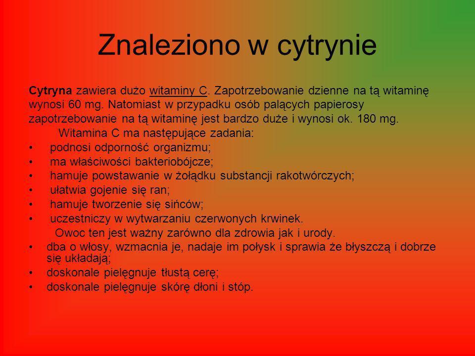 Znaleziono w cytrynie Cytryna zawiera dużo witaminy C.