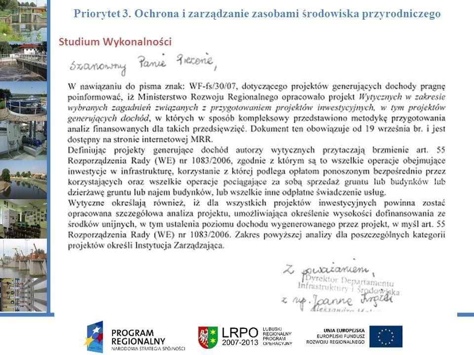 Studium Wykonalności Priorytet 3. Ochrona i zarządzanie zasobami środowiska przyrodniczego