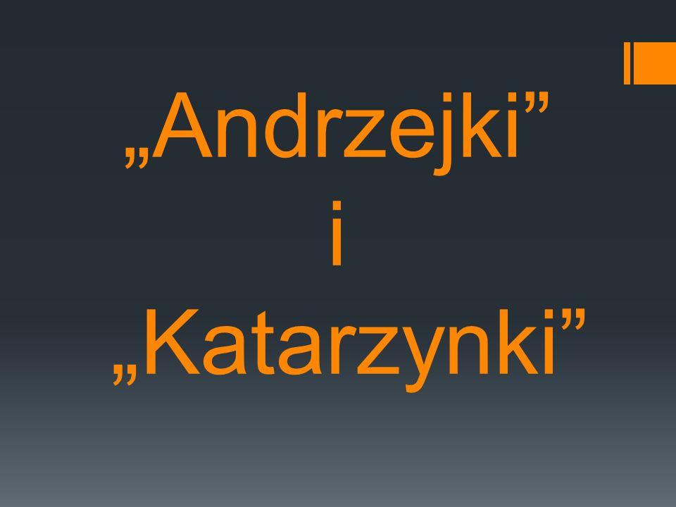 Andrzejki i Katarzynki