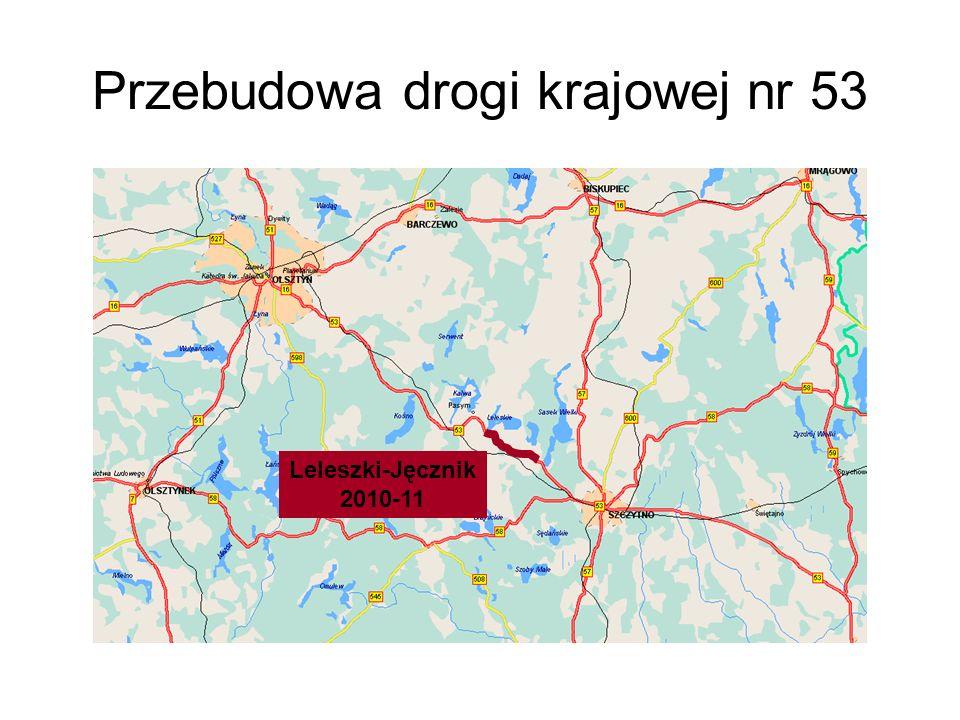 Przebudowa drogi krajowej nr 53 Leleszki-Jęcznik 2010-11