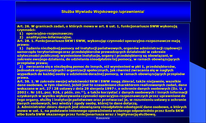 Dr Kamilla Kurczewska, Katedra Prawa WSIiZ w Rzeszowie Służba Wywiadu Wojskowego /uprawnienia/ Art. 26. W granicach zadań, o których mowa w art. 6 ust