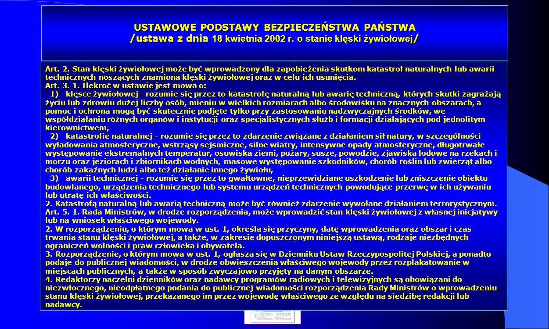 Dr Kamilla Kurczewska, Katedra Prawa WSIiZ w Rzeszowie USTAWOWE PODSTAWY BEZPIECZEŃSTWA PAŃSTWA /ustawa z dnia 18 kwietnia 2002 r. o stanie klęski żyw