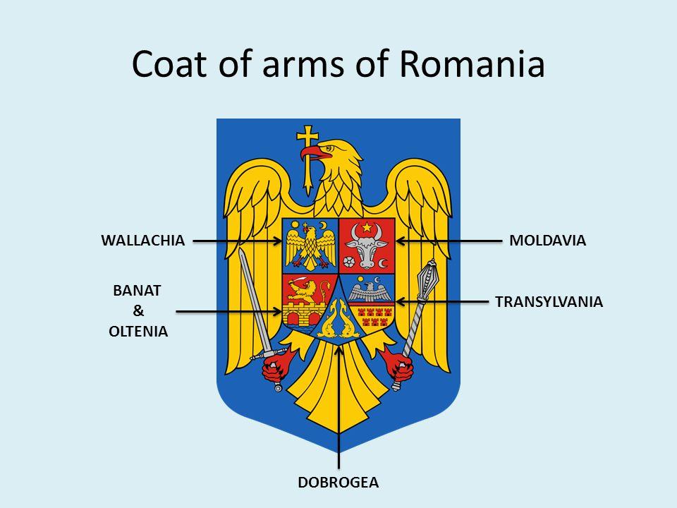 Coat of arms of Romania WALLACHIA BANAT & OLTENIA TRANSYLVANIA MOLDAVIA DOBROGEA