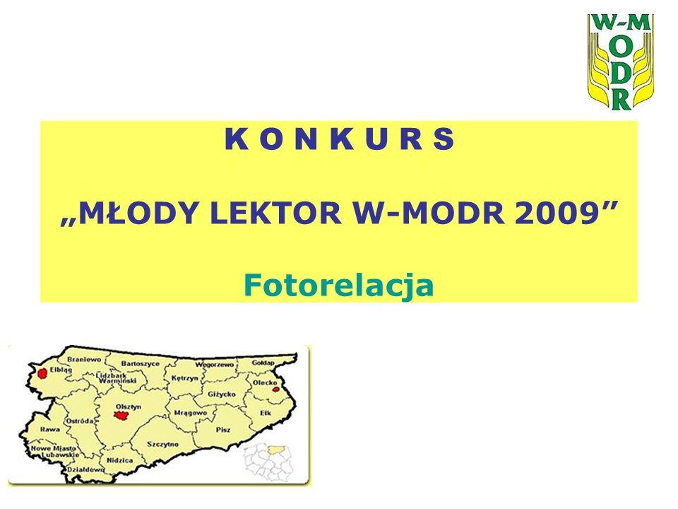 K O N K U R S MŁODY LEKTOR W-MODR 2009 Fotorelacja