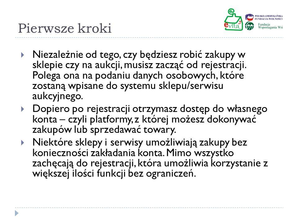 Rejestracja W serwisie aukcyjnym (np.Allegro.pl) lub na stronie sklepu (np.