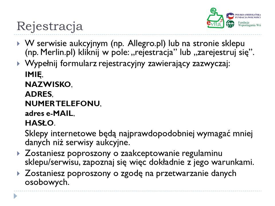 Rejestracja W serwisie aukcyjnym (np. Allegro.pl) lub na stronie sklepu (np. Merlin.pl) kliknij w pole: rejestracja lub zarejestruj się. Wypełnij form