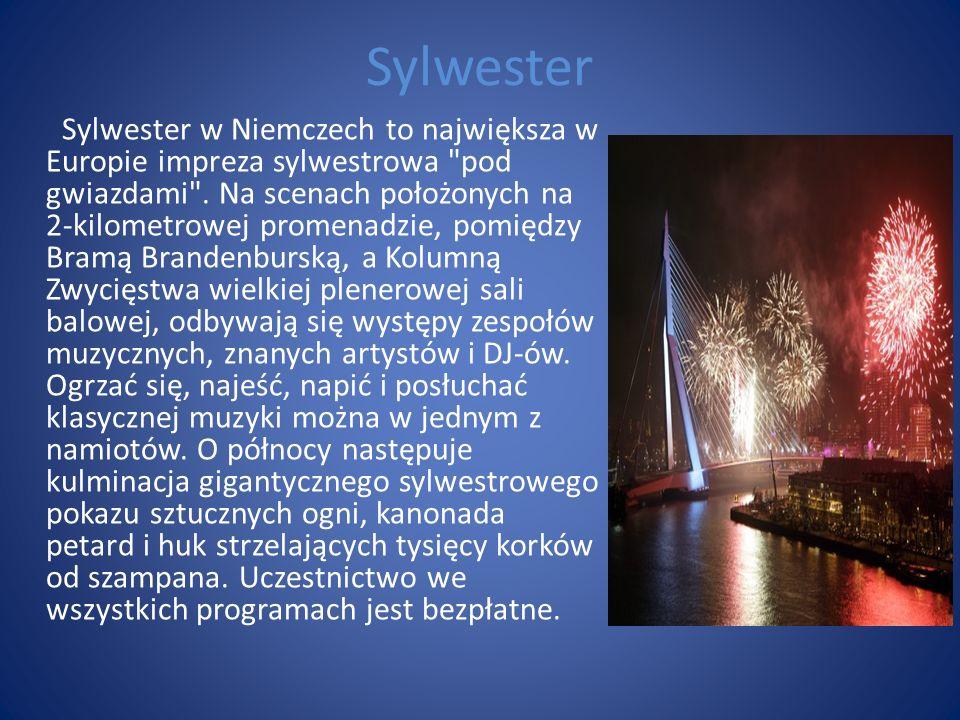 Sylwester Sylwester w Niemczech to największa w Europie impreza sylwestrowa