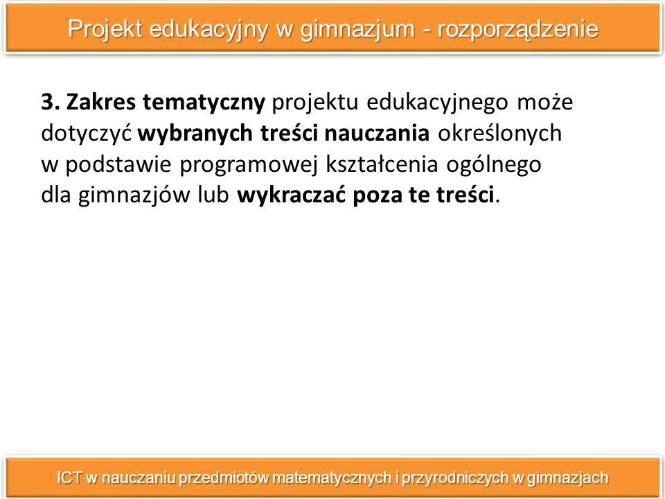 ICT w nauczaniu przedmiotów matematycznych i przyrodniczych w gimnazjach 3.