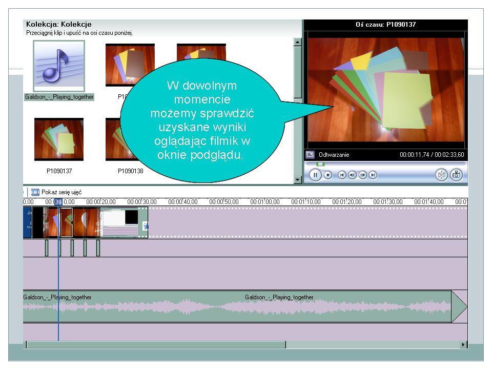 Praca w programie Windows Movie Marker Krok 8. Zapisywanie.