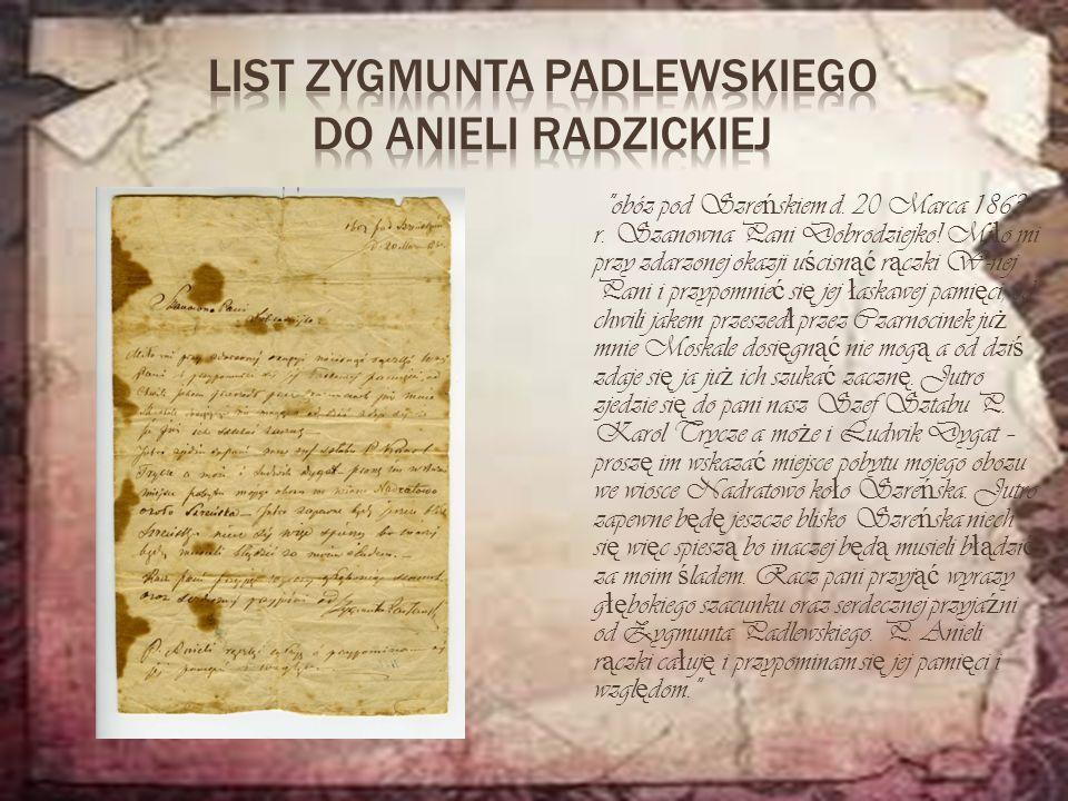 obóz pod Szre ń skiem d.20 Marca 1863 r. Szanowna Pani Dobrodziejko.