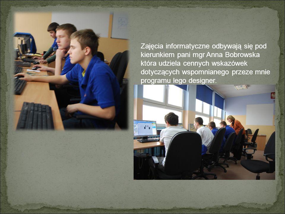 Zajęcia informatyczne odbywają się pod kierunkiem pani mgr Anna Bobrowska która udziela cennych wskazówek dotyczących wspomnianego przeze mnie programu lego designer.