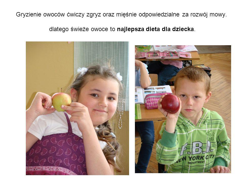 Gryzienie owoców ćwiczy zgryz oraz mięśnie odpowiedzialne za rozwój mowy. dlatego świeże owoce to najlepsza dieta dla dziecka.