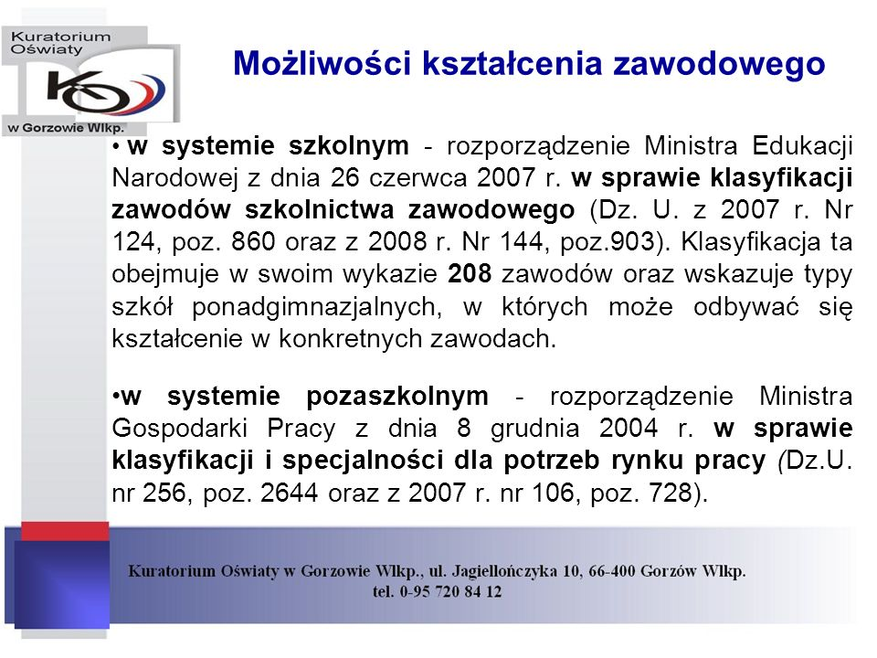Możliwości kształcenia zawodowego w systemie szkolnym - rozporządzenie Ministra Edukacji Narodowej z dnia 26 czerwca 2007 r.