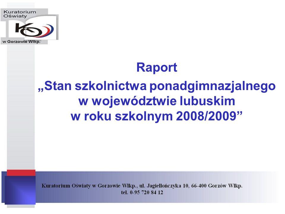 Raport Stan szkolnictwa ponadgimnazjalnego w województwie lubuskim w roku szkolnym 2008/2009