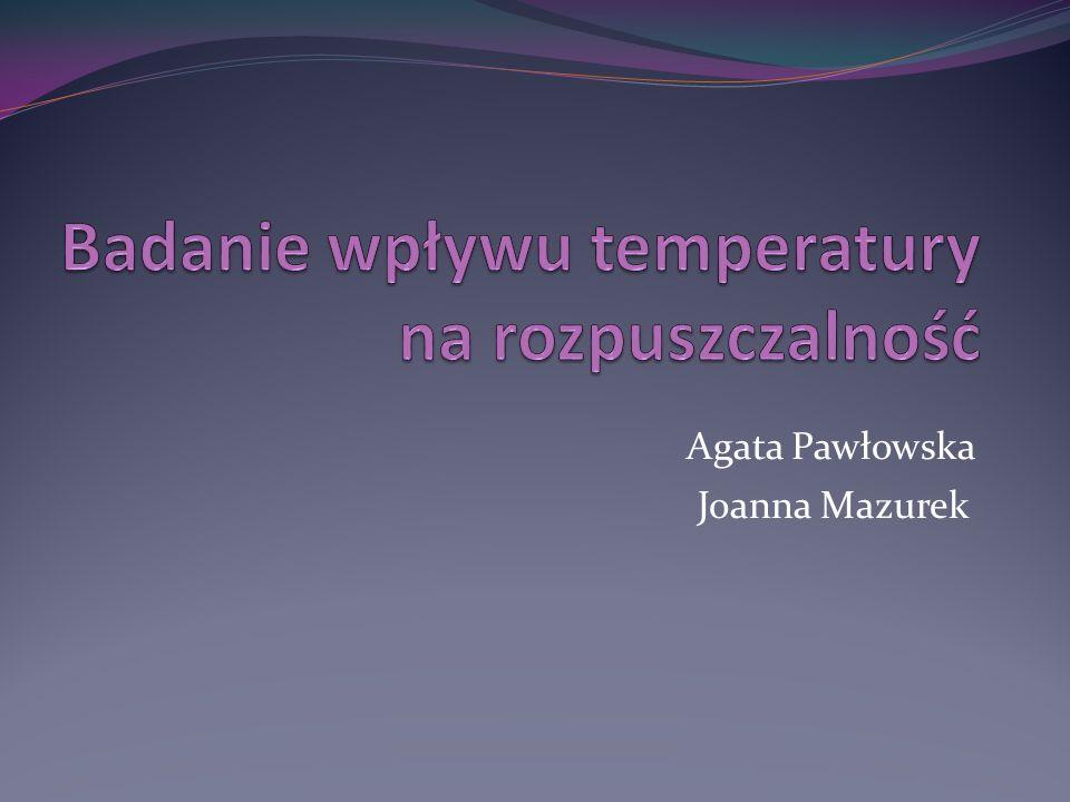 Agata Pawłowska Joanna Mazurek