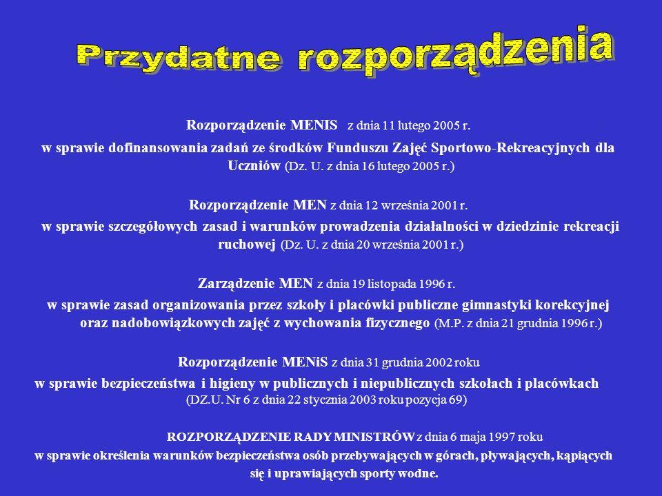 Rozporządzenie MENIS z dnia 11 lutego 2005 r.