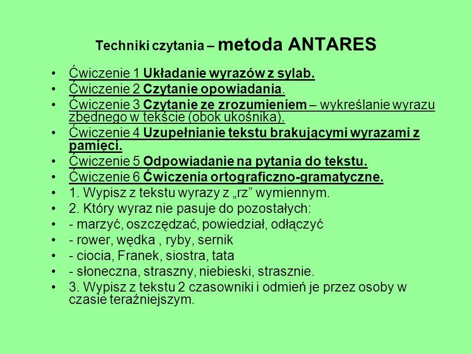Techniki czytania – metoda ANTARES Ćwiczenie 1 Układanie wyrazów z sylab.