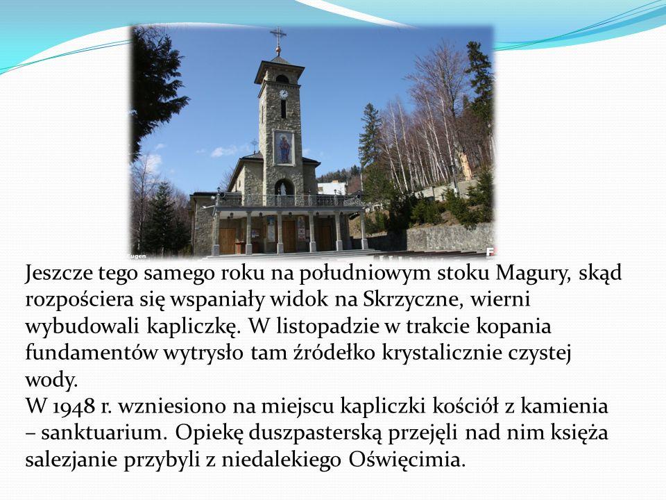 Jeszcze tego samego roku na południowym stoku Magury, skąd rozpościera się wspaniały widok na Skrzyczne, wierni wybudowali kapliczkę. W listopadzie w