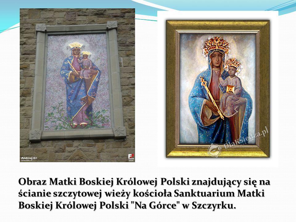 Obraz Matki Boskiej Królowej Polski znajdujący się na ścianie szczytowej wieży kościoła Sanktuarium Matki Boskiej Królowej Polski