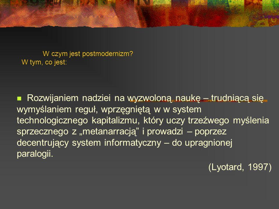 W czym jest postmodernizm.