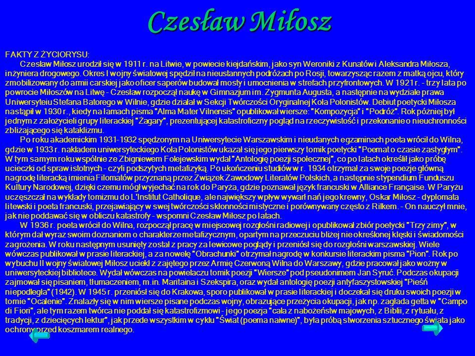 FAKTY Z ŻYCIORYSU: Czesław Miłosz urodził się w 1911 r. na Litwie, w powiecie kiejdańskim, jako syn Weroniki z Kunatów i Aleksandra Miłosza, inżyniera