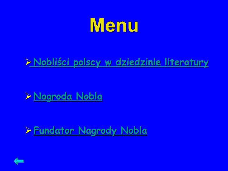 Menu Nobliści polscy w dziedzinie literatury Nobliści polscy w dziedzinie literatury Nobliści polscy w dziedzinie literatury Nobliści polscy w dziedzi