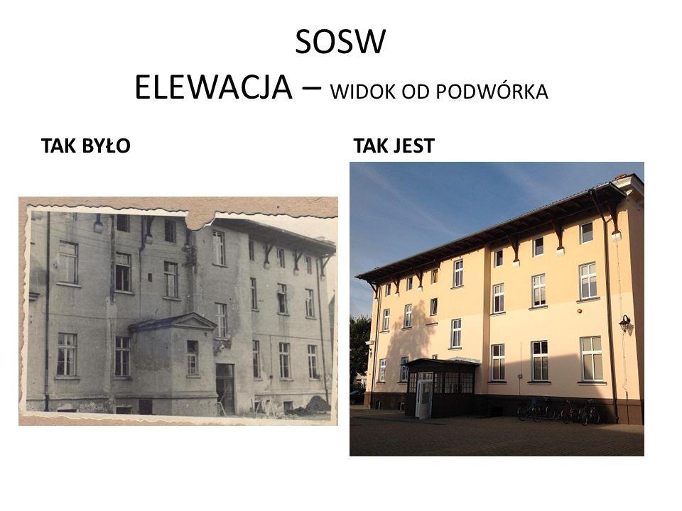 SOSW ELEWACJA – WIDOK OD UL. KS. WARESIAKA TAK BYŁOTAK JEST