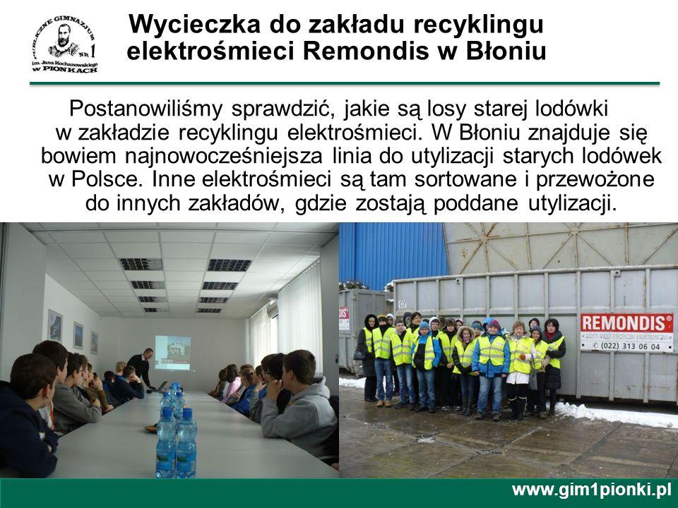 Wycieczka do zakładu recyklingu elektrośmieci Remondis w Błoniu Postanowiliśmy sprawdzić, jakie są losy starej lodówki w zakładzie recyklingu elektroś