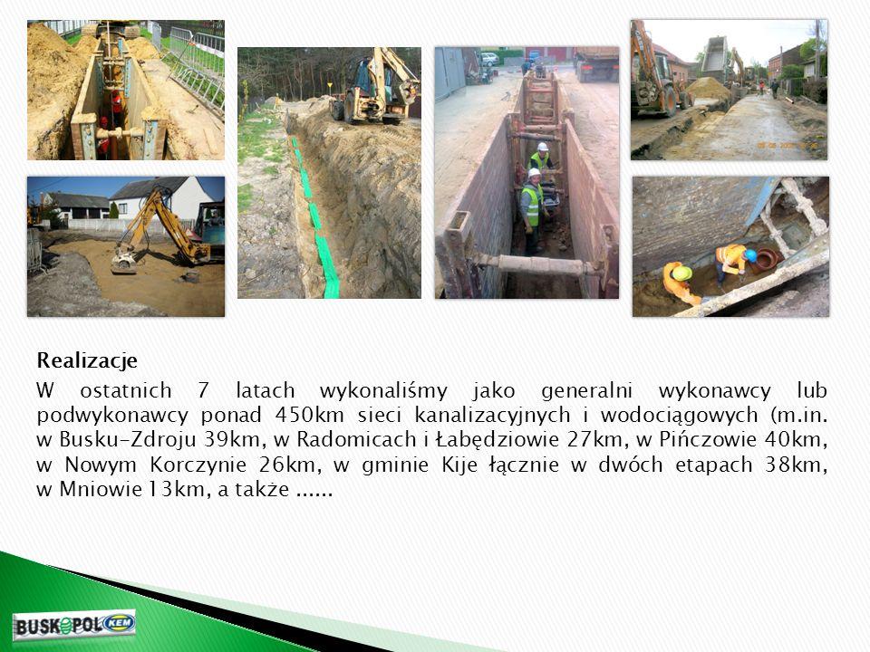 Realizacje W ostatnich 7 latach wykonaliśmy jako generalni wykonawcy lub podwykonawcy ponad 450km sieci kanalizacyjnych i wodociągowych (m.in.