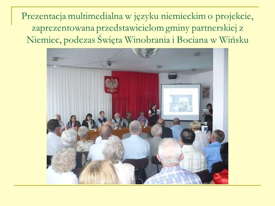Prezentacja multimedialna w języku niemieckim o projekcie, zaprezentowana przedstawicielom gminy partnerskiej z Niemiec, podczas Święta Winobrania i B