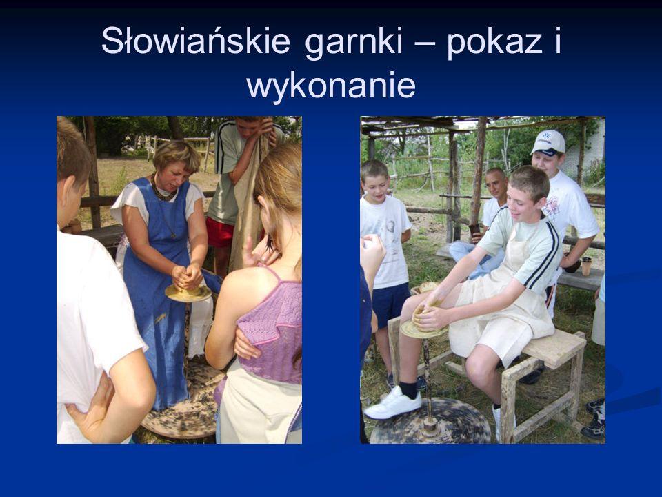 Słowiańskie garnki – pokaz i wykonanie