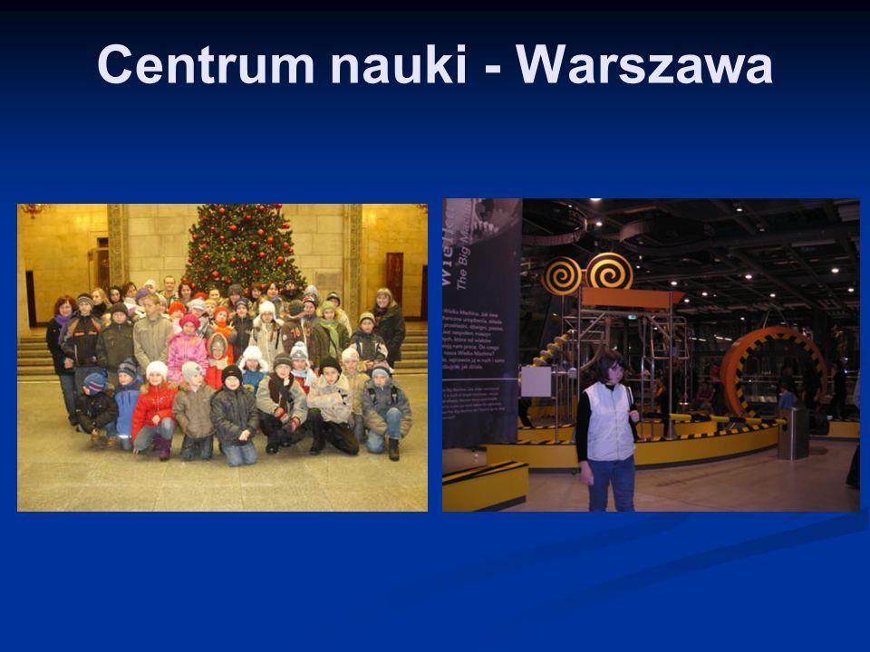 Centrum nauki - Warszawa