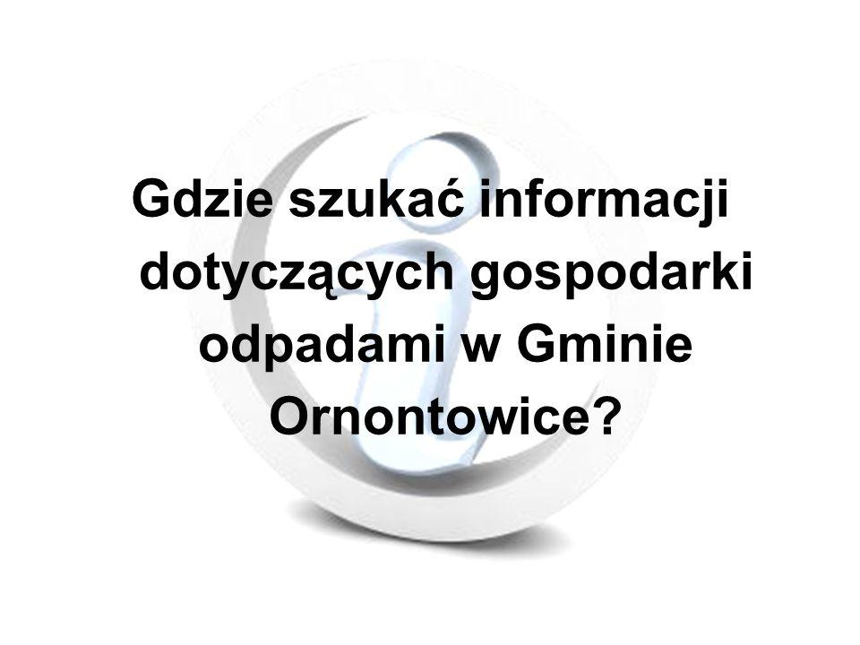 Gdzie szukać informacji dotyczących gospodarki odpadami w Gminie Ornontowice