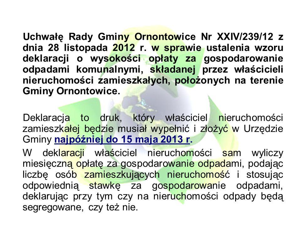Uchwałę Rady Gminy Ornontowice Nr XXIV/239/12 z dnia 28 listopada 2012 r.