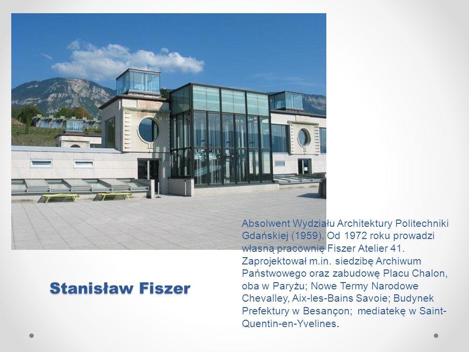 Stanisław Fiszer Absolwent Wydziału Architektury Politechniki Gdańskiej (1959). Od 1972 roku prowadzi własną pracownię Fiszer Atelier 41. Zaprojektowa