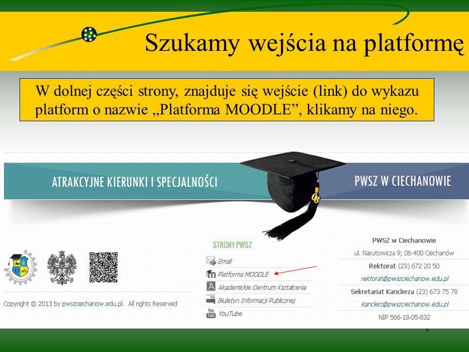 4 Szukamy wejścia na platformę W dolnej części strony, znajduje się wejście (link) do wykazu platform o nazwie Platforma MOODLE, klikamy na niego.