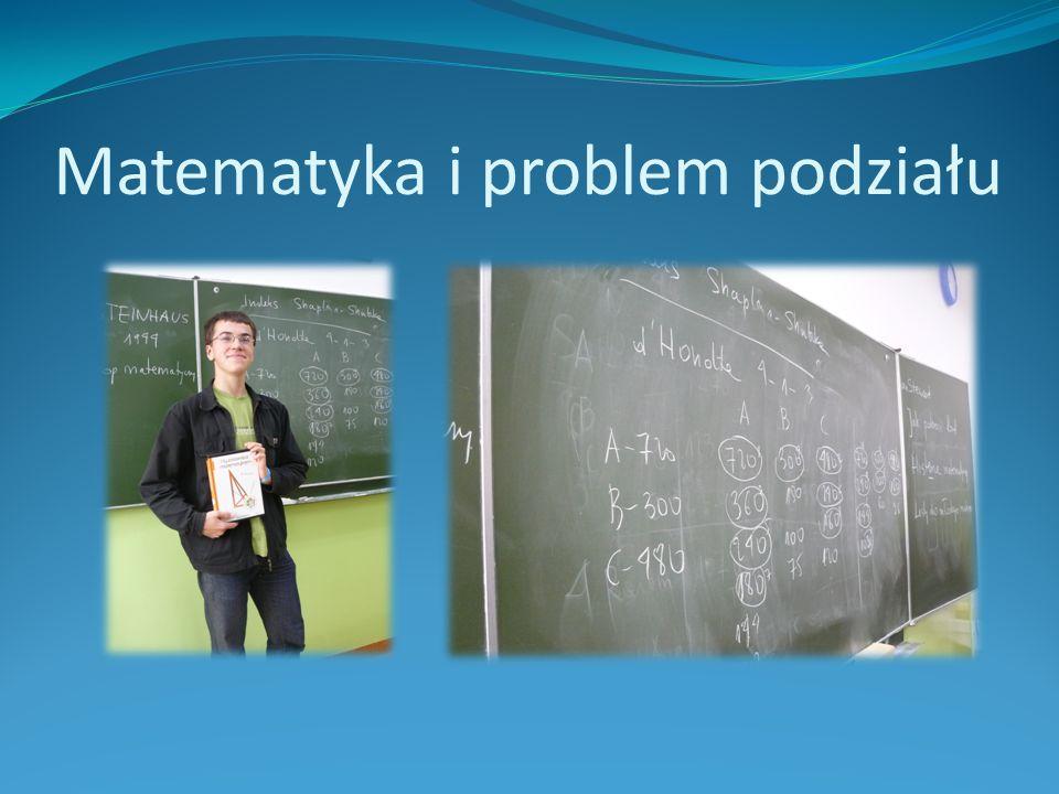 Matematyka i problem podziału