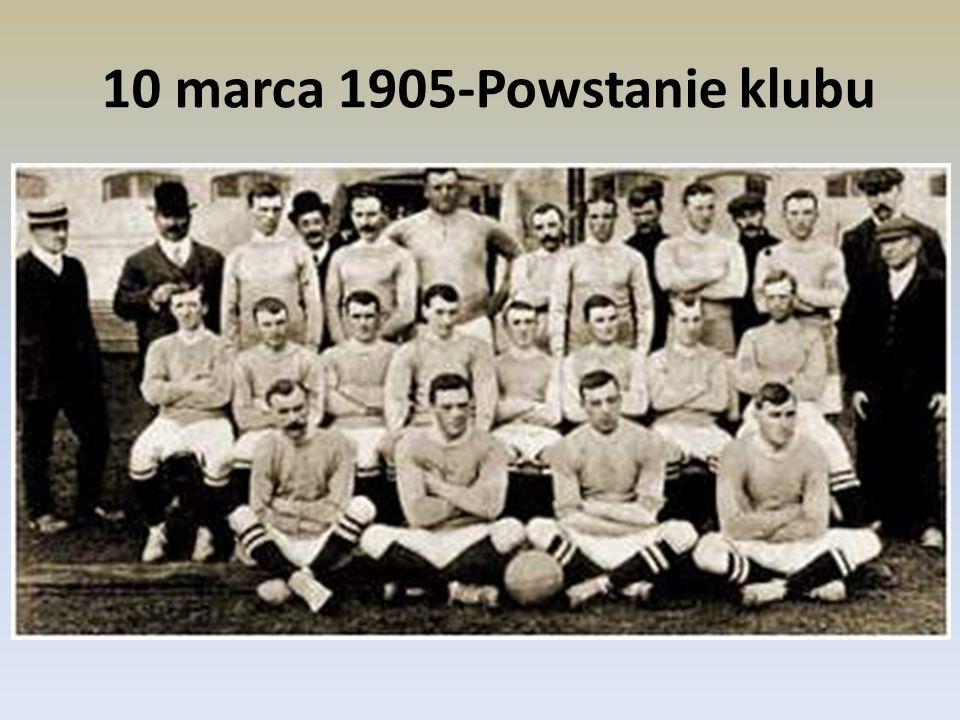 10 marca 1905-Powstanie klubu
