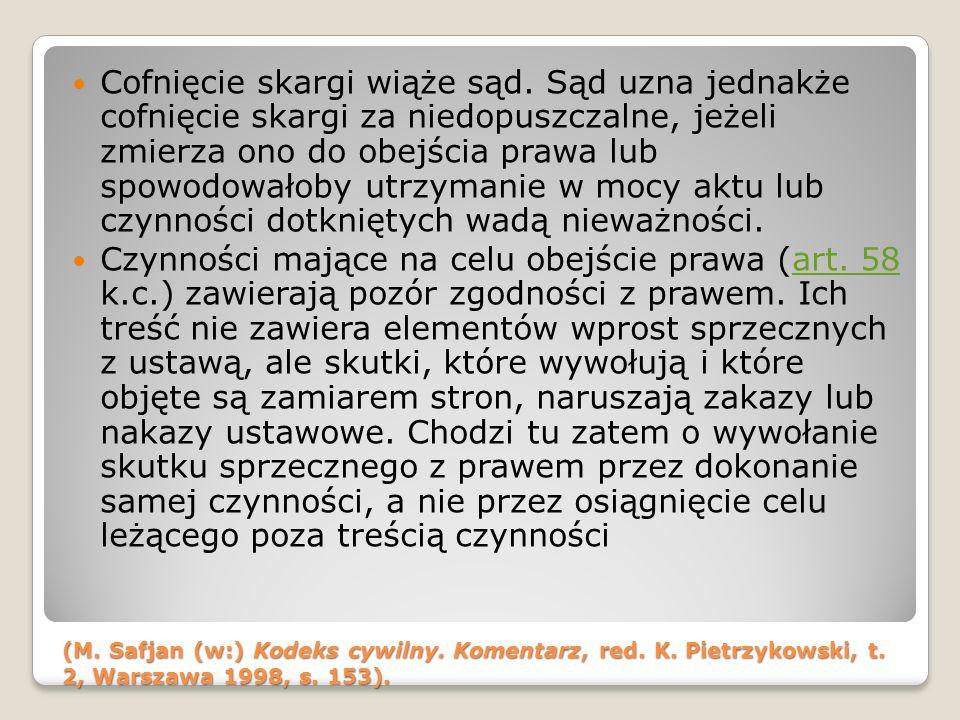 (M.Safjan (w:) Kodeks cywilny. Komentarz, red. K.