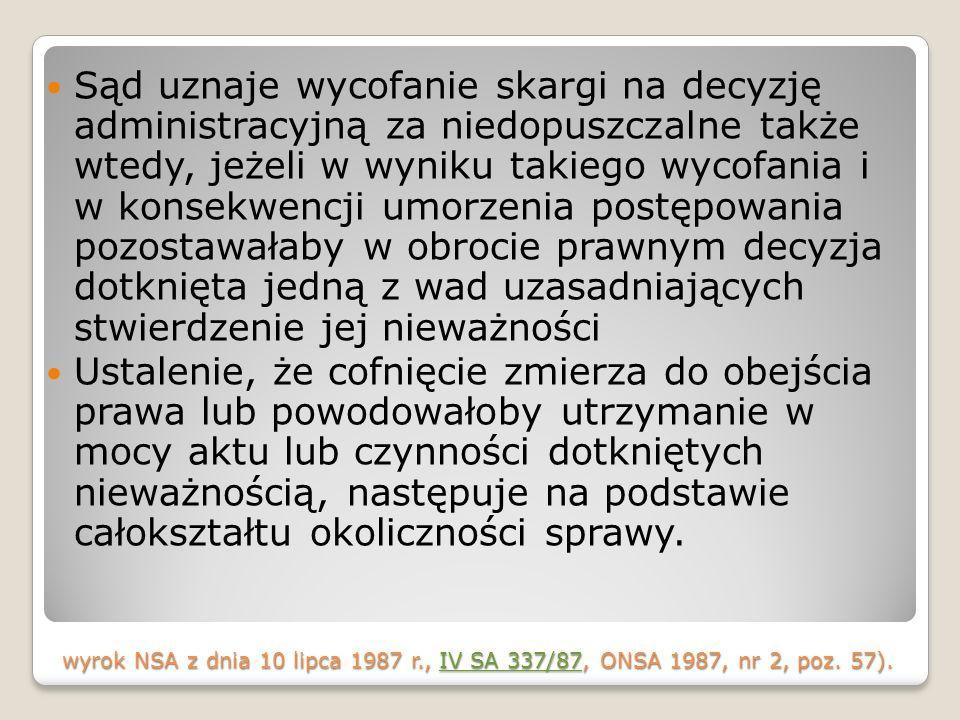 wyrok NSA z dnia 10 lipca 1987 r., IV SA 337/87, ONSA 1987, nr 2, poz.