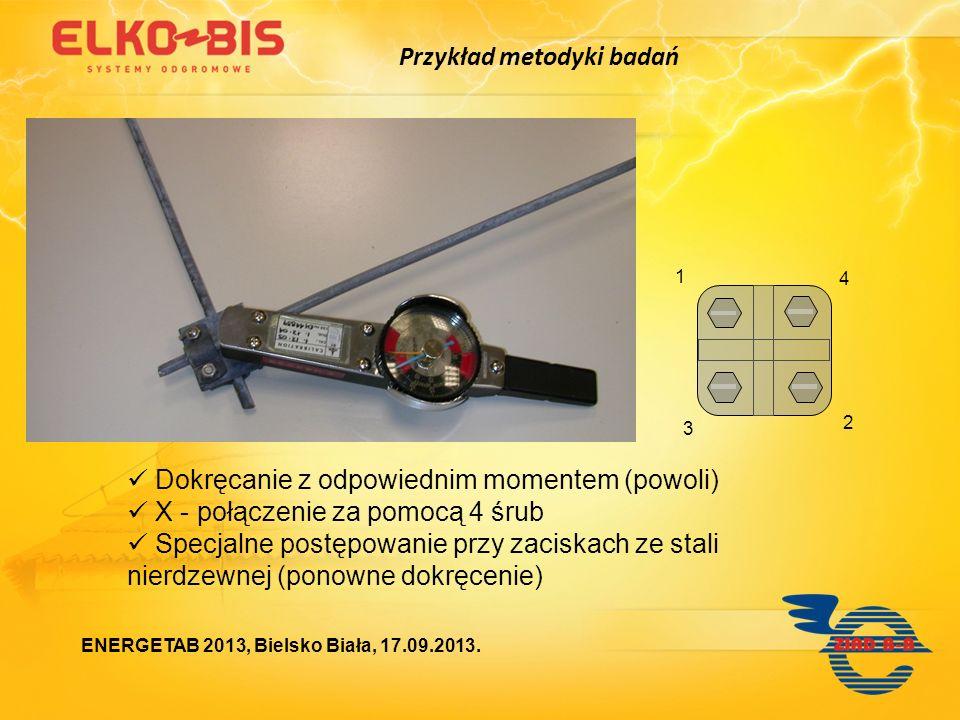 Dokręcanie z odpowiednim momentem (powoli) X - połączenie za pomocą 4 śrub Specjalne postępowanie przy zaciskach ze stali nierdzewnej (ponowne dokręce