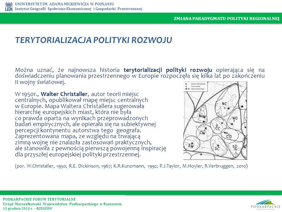 UNIWERSYTET IM. ADAMA MICKIEWICZA W POZNANIU Instytut Geografii Społeczno-Ekonomicznej i Gospodarki Przestrzennej TERYTORIALIZACJA POLITYKI ROZWOJU Mo