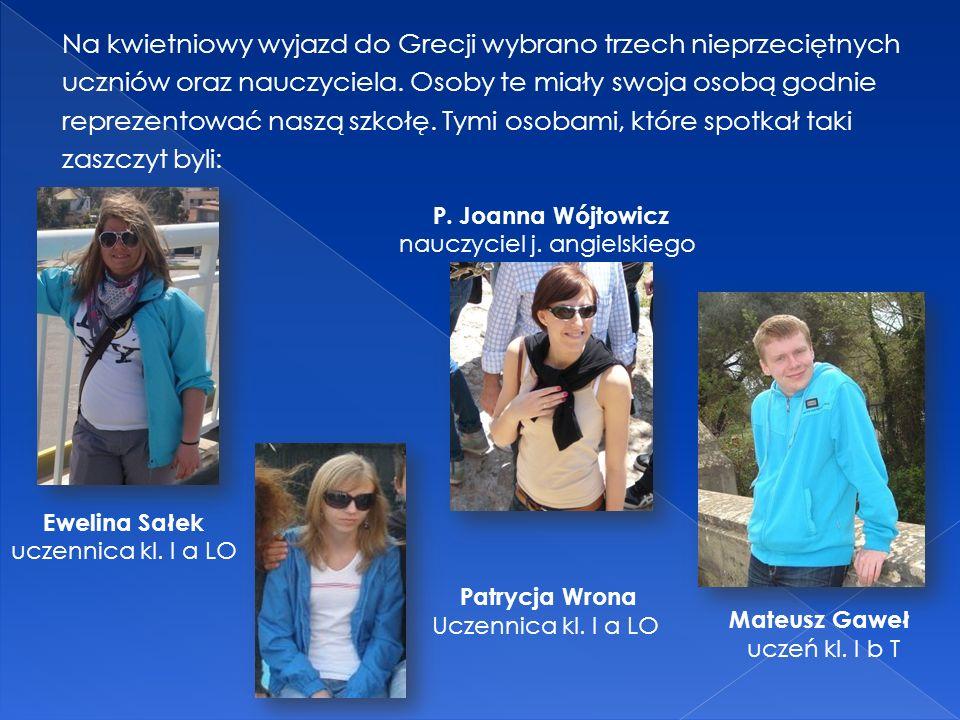Na kwietniowy wyjazd do Grecji wybrano trzech nieprzeciętnych uczniów oraz nauczyciela.