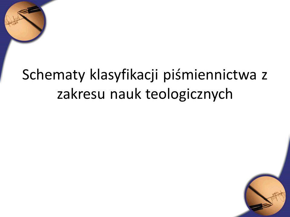 Schematy klasyfikacji piśmiennictwa z zakresu nauk teologicznych