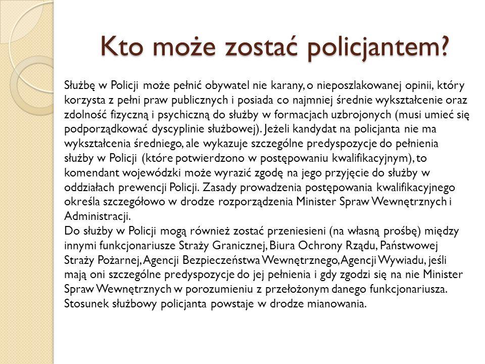 Kto może zostać policjantem.
