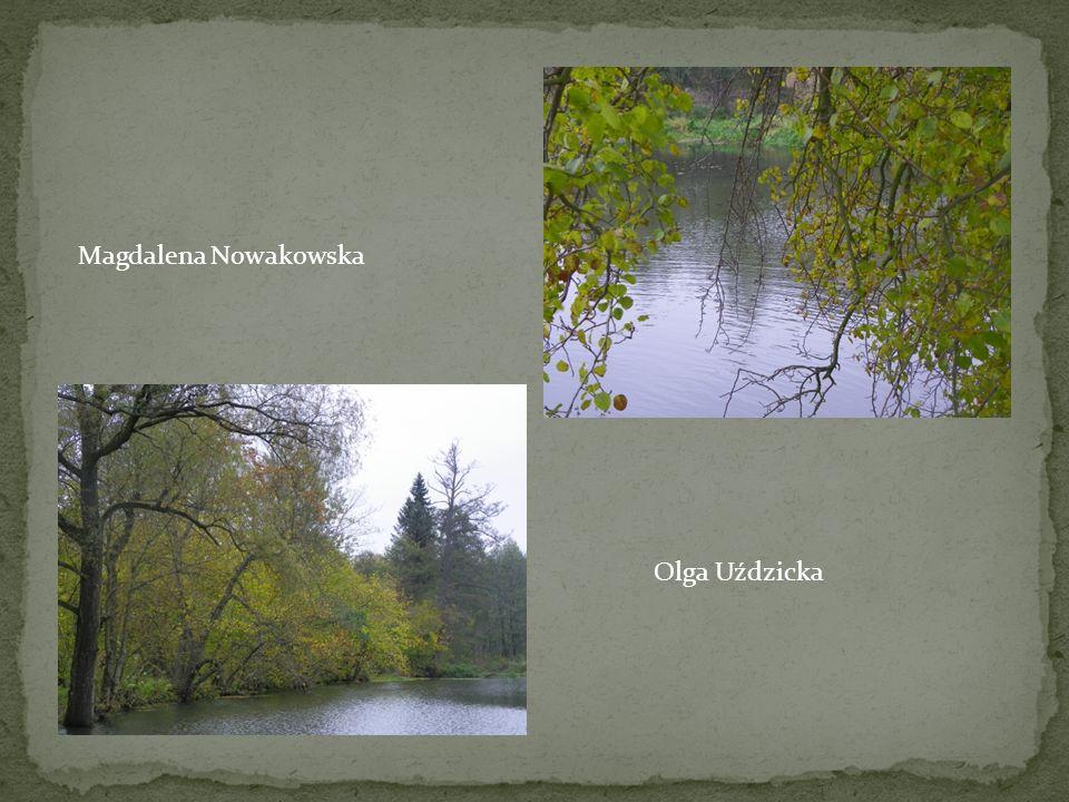 Magdalena Nowakowska Olga Uździcka